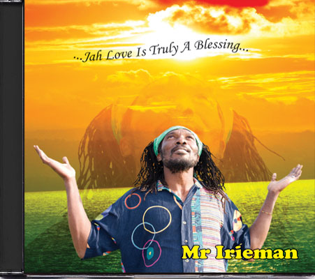 Mr Irieman - Jah Love Is Truely A Blessing